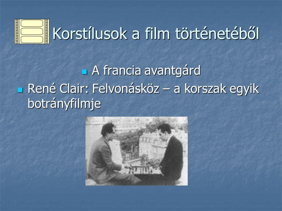 A francia avantgárd A francia avantgárd René Clair: Felvonásköz – a korszak egyik botrányfilmje René Clair: Felvonásköz – a korszak egyik botrányfilmj