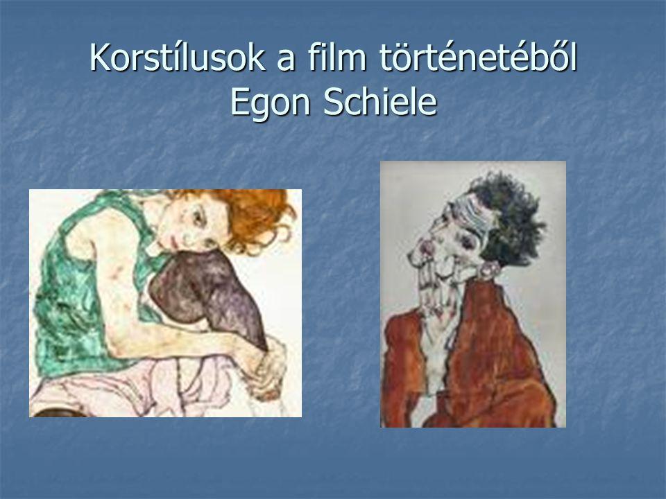 Korstílusok a film történetéből Egon Schiele