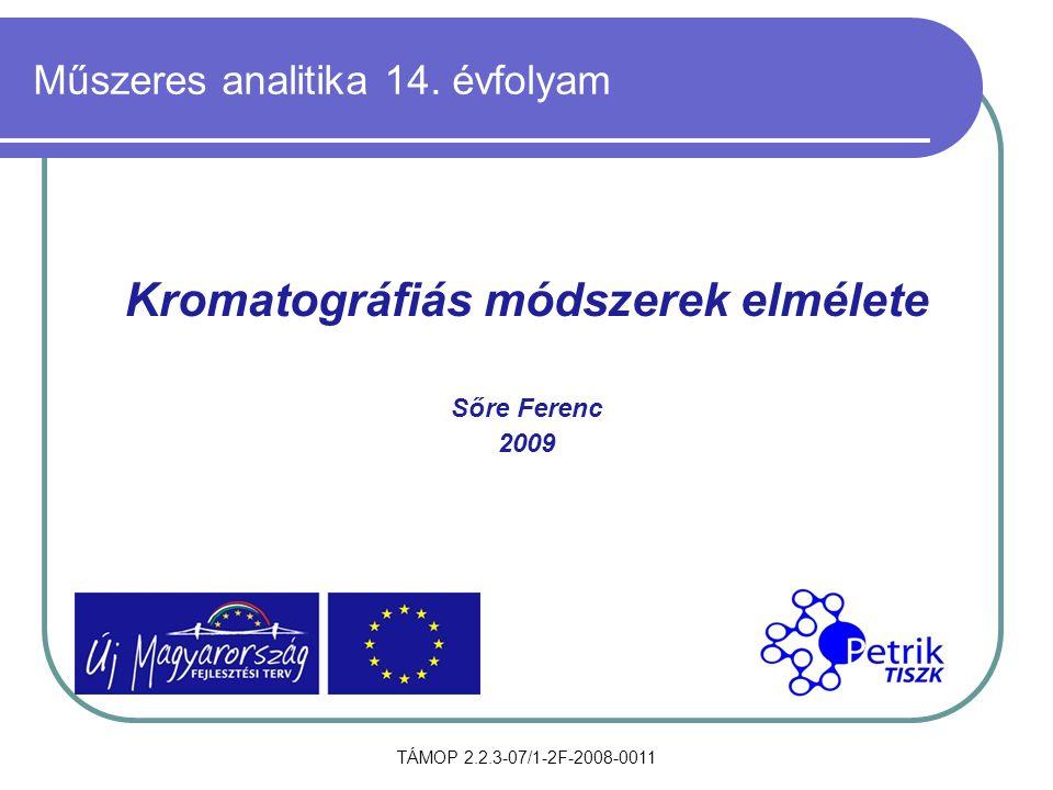 TÁMOP 2.2.3-07/1-2F-2008-0011 Műszeres analitika 14.