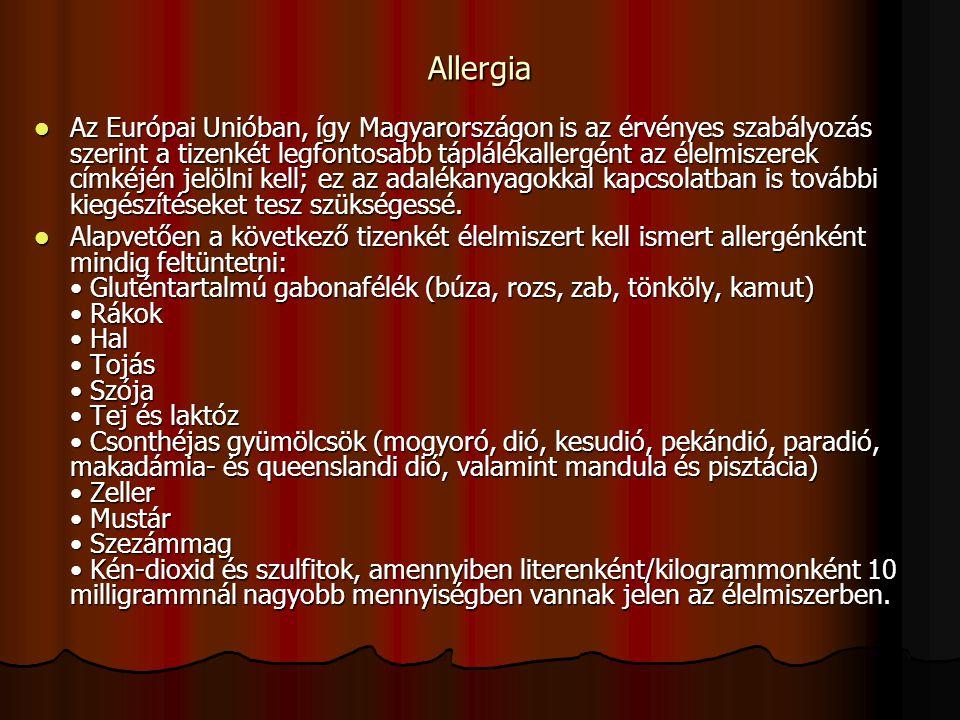 Allergia Az Európai Unióban, így Magyarországon is az érvényes szabályozás szerint a tizenkét legfontosabb táplálékallergént az élelmiszerek címkéjén