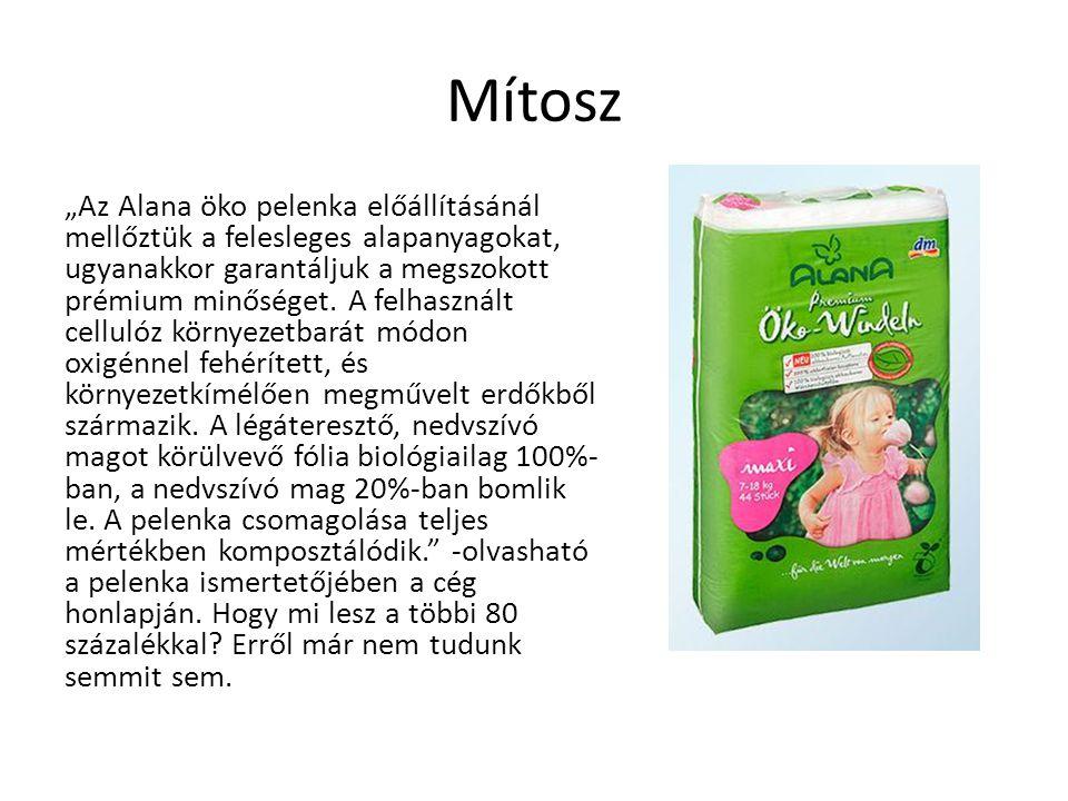 """Mítosz """"Az Alana öko pelenka előállításánál mellőztük a felesleges alapanyagokat, ugyanakkor garantáljuk a megszokott prémium minőséget. A felhasznált"""