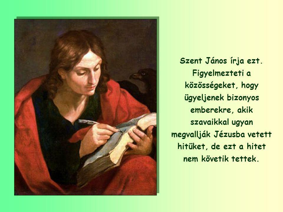 """""""Ne szeressünk se szóval, se nyelvvel, hanem tettel és igazsággal!"""" (1Jn 3,18)"""