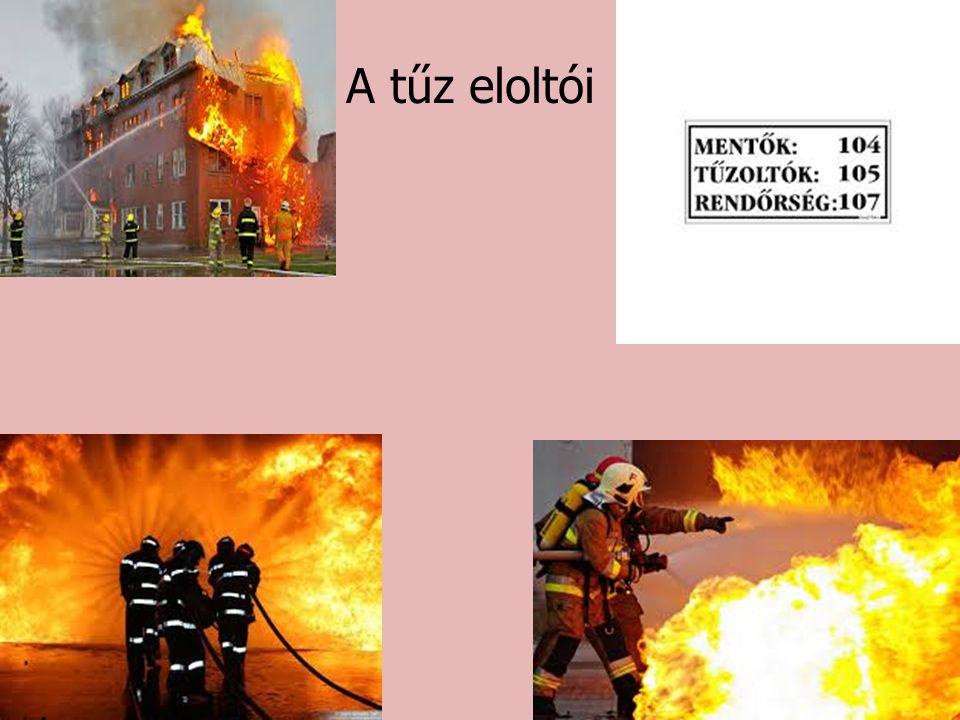 A tűz eloltói