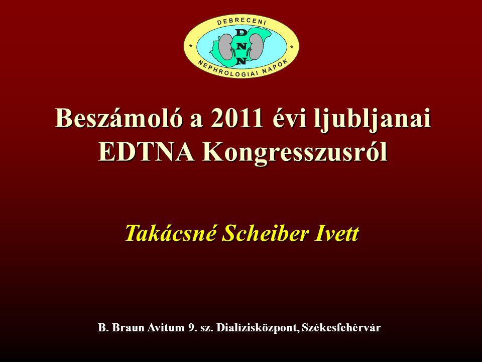Beszámoló a 2011 évi ljubljanai EDTNA Kongresszusról Takácsné S.