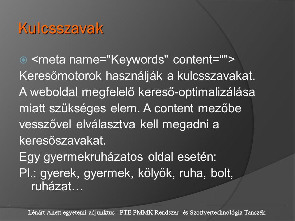 Szerző, nyelv, karakterk é szlet, c í m  Az oldal készítőjének nevét, adatait lehet megadni.