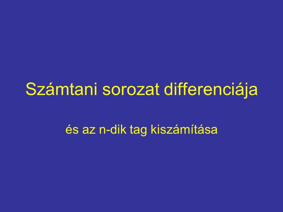Számtani sorozat differenciája és az n-dik tag kiszámítása
