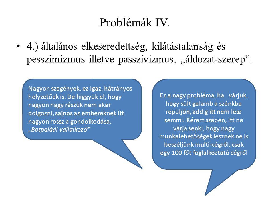 Problémák IV.