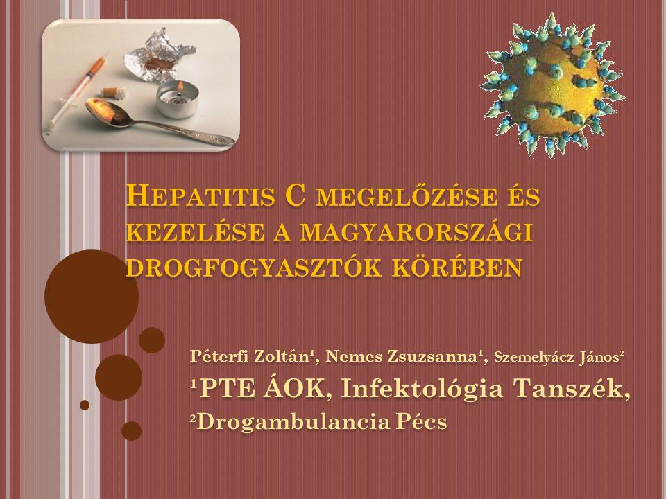 HEPATITIS C (HCV) flavivírus-RNS.6 genotípus ( 1-4 kedvezőtlen prognózis), 15 subtípus.