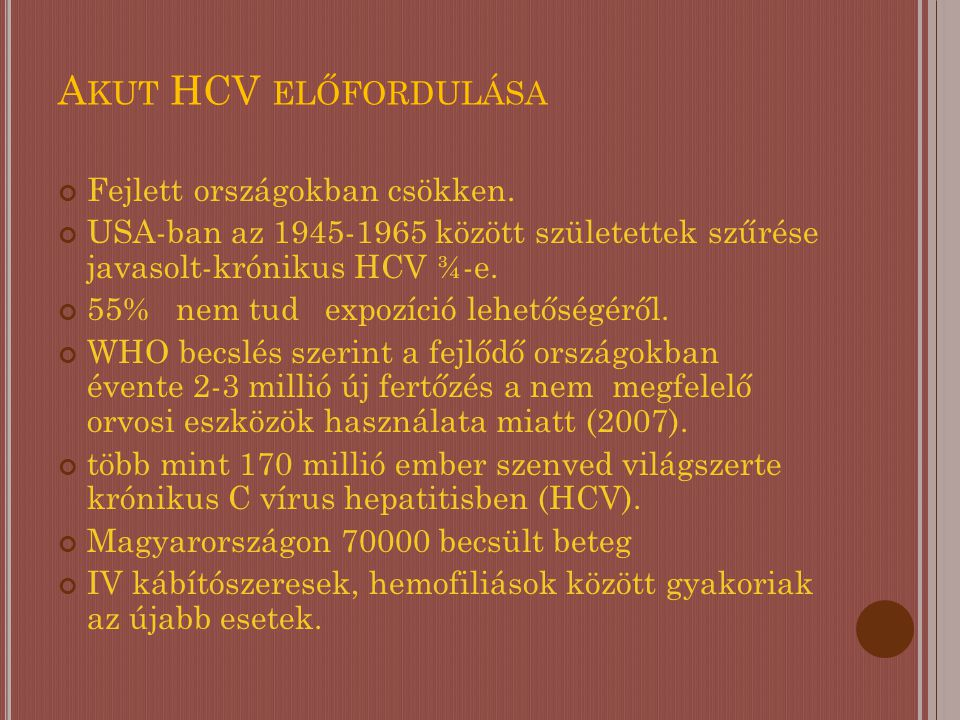 HCV FERTŐZÉSEK MEGOSZLÁSA