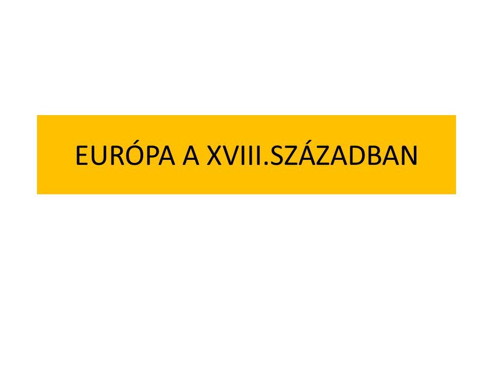 EURÓPA A XVIII.SZÁZADBAN