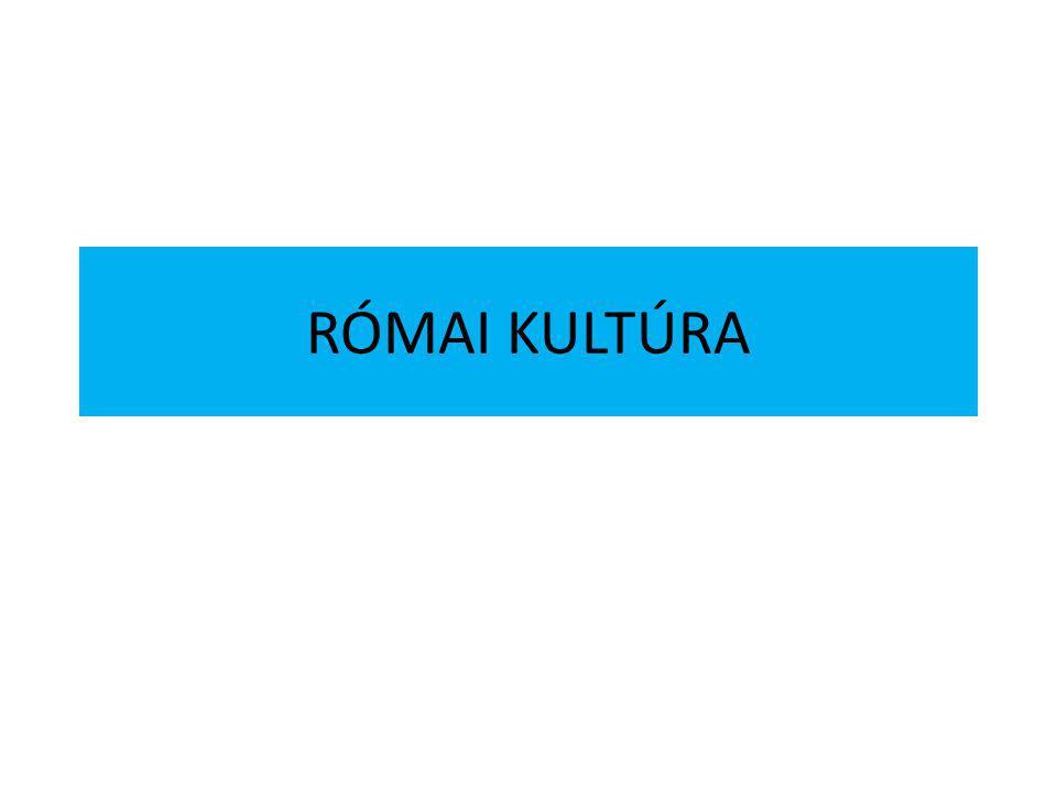 RÓMAI KULTÚRA