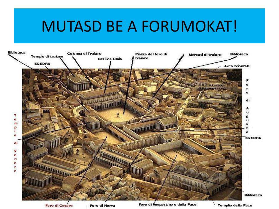 MUTASD BE A FORUMOKAT!