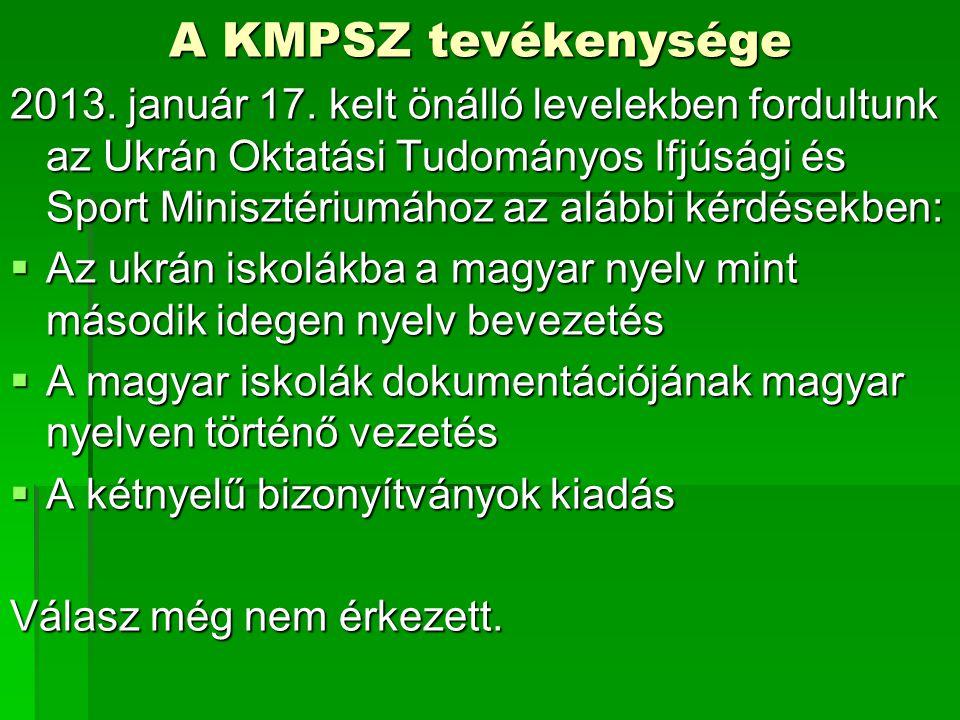 A KMPSZ tevékenysége 2013. január 17.