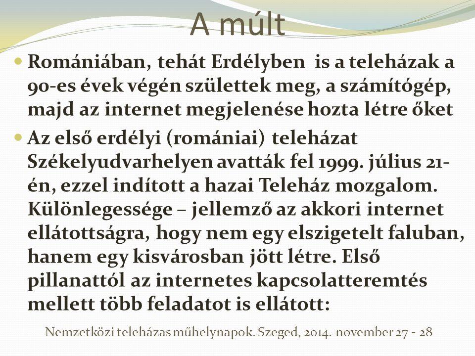 A múlt Romániában, tehát Erdélyben is a teleházak a 90-es évek végén születtek meg, a számítógép, majd az internet megjelenése hozta létre őket Az els