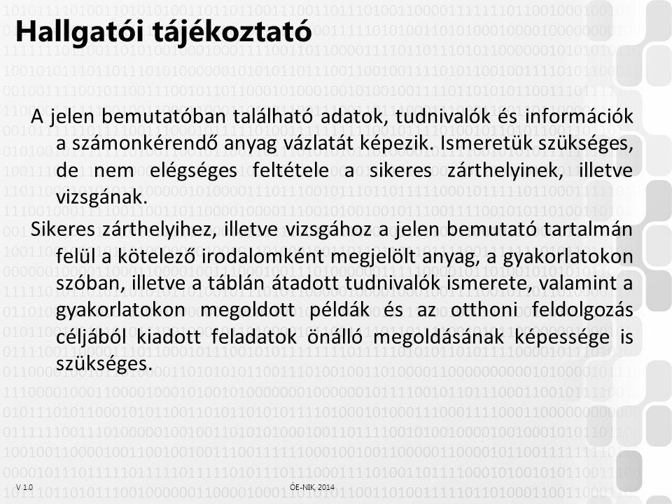 V 1.0ÓE-NIK, 2014 Feladat 33