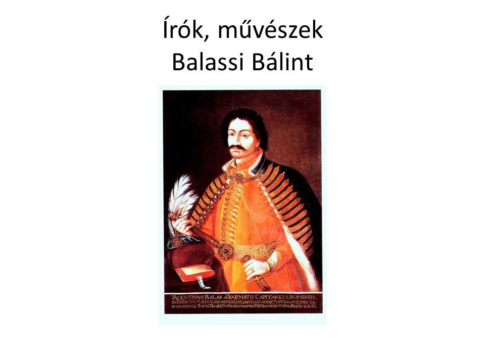 Írók, művészek Balassi Bálint