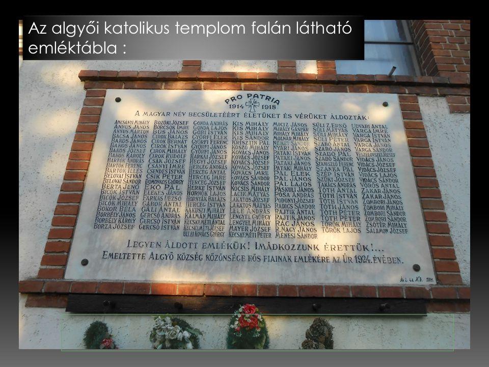 Az algyői katolikus templom falán látható emléktábla :