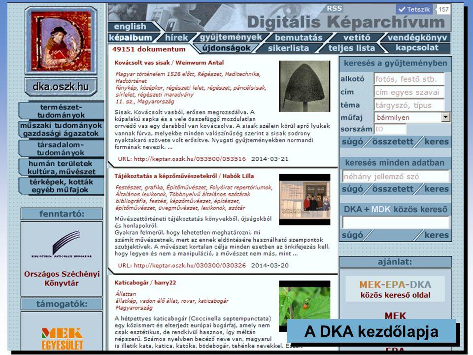 """A DKA gyűjtőköre és gyarapodási forrásai Gyűjtőkör: """"... magyar vonatkozású, és tudományos, oktatási vagy kulturális célokra használható, képek vagy k"""