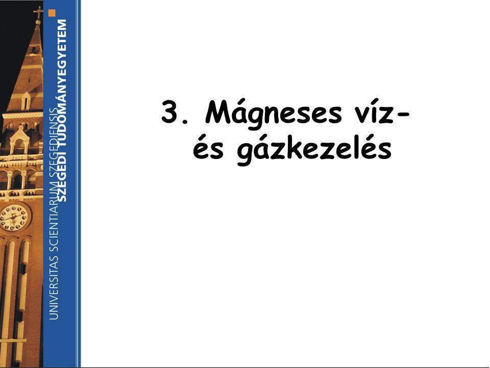 3. Mágneses víz- és gázkezelés