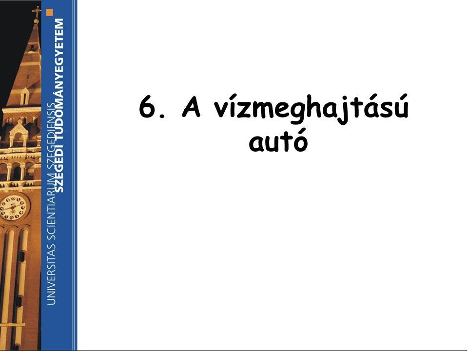 6. A vízmeghajtású autó