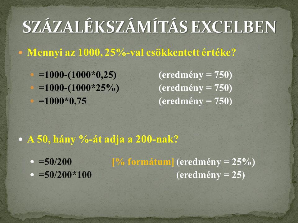 = DARABTELI(A1:A10;50) (Megszámolja az A1:A10 cellatartományban az 50 értéket tartalmazó cellákat.) = DARABTELI(C5:D5; <=100 ) (Megszámolja az C5:D5 cellatartományban azokat a cellákat, amelyben az érték kisebb vagy = mint 100.