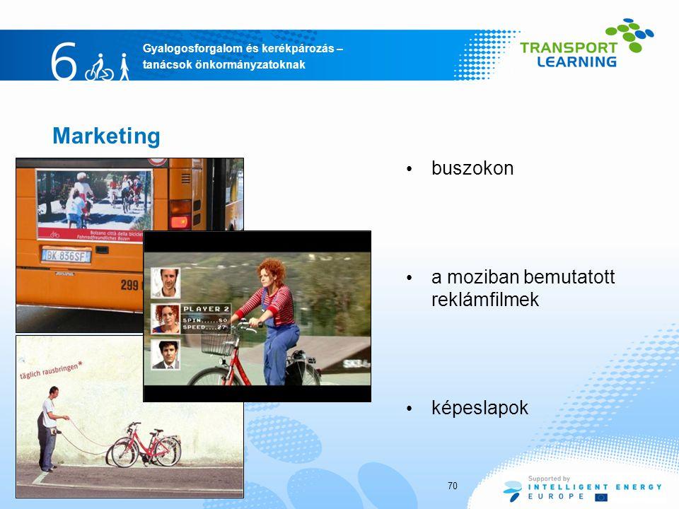 Gyalogosforgalom és kerékpározás – tanácsok önkormányzatoknak Marketing buszokon a moziban bemutatott reklámfilmek képeslapok 70