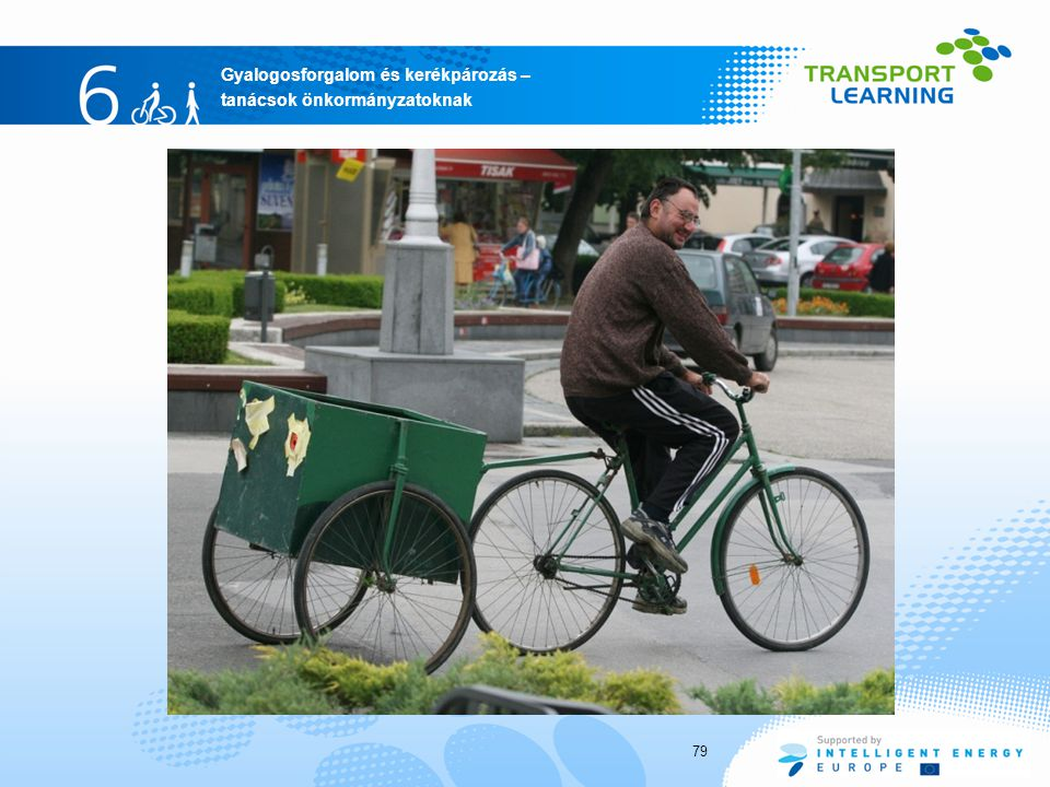 Gyalogosforgalom és kerékpározás – tanácsok önkormányzatoknak 79