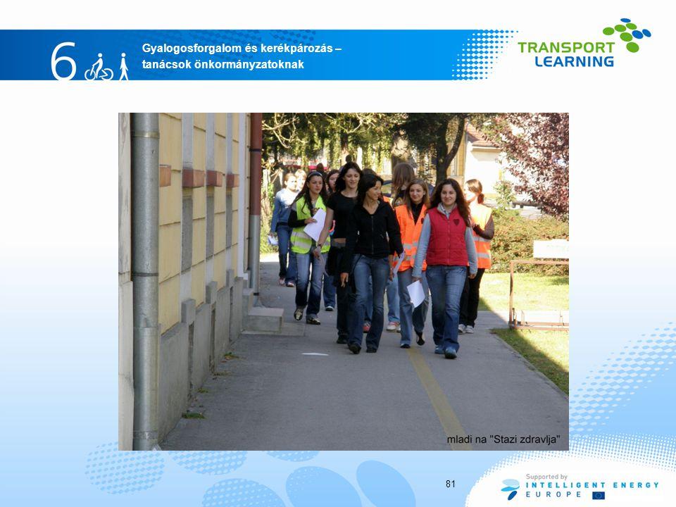 Gyalogosforgalom és kerékpározás – tanácsok önkormányzatoknak 81