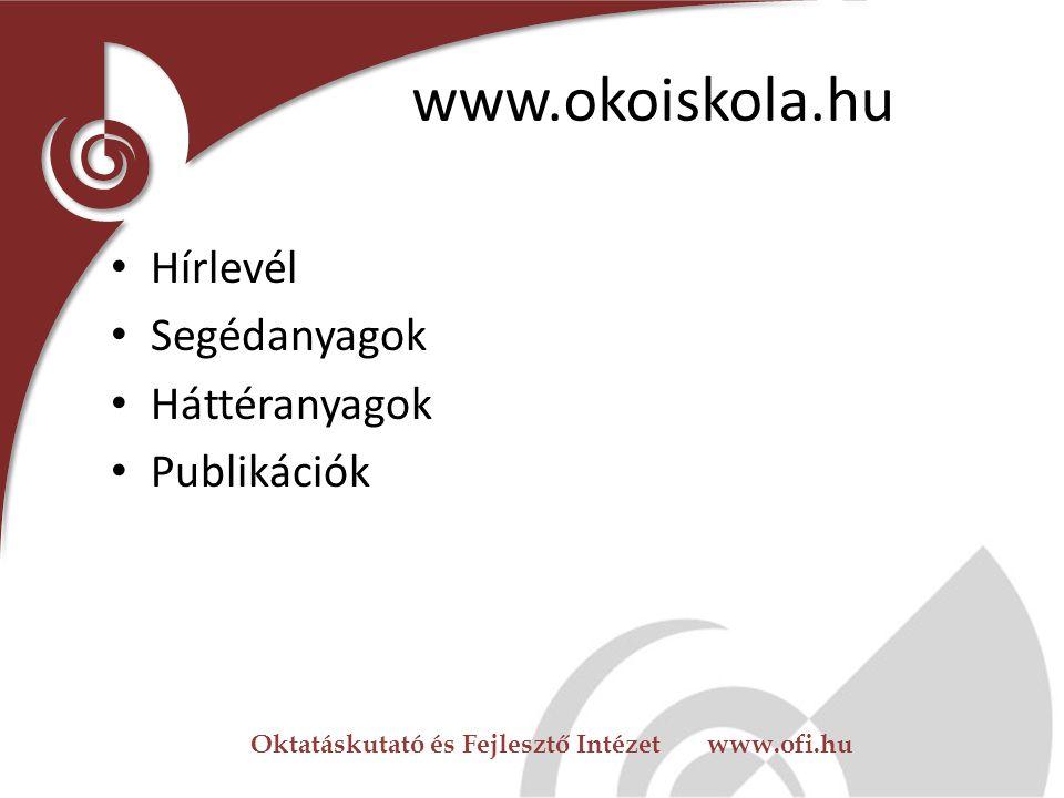 Oktatáskutató és Fejlesztő Intézet www.ofi.hu Ökoiskolák számára is elérhető források EU-s pályázatok – TIOP – TÁMOP – ROP Egyéb források: – Állami sz