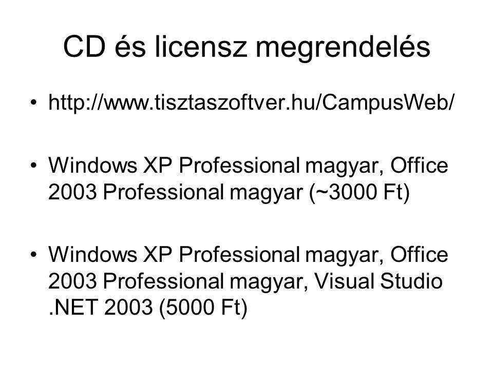 CD és licensz megrendelés http://www.tisztaszoftver.hu/CampusWeb/ Windows XP Professional magyar, Office 2003 Professional magyar (~3000 Ft) Windows X