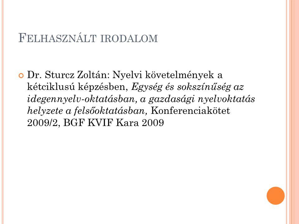 F ELHASZNÁLT IRODALOM Dr.