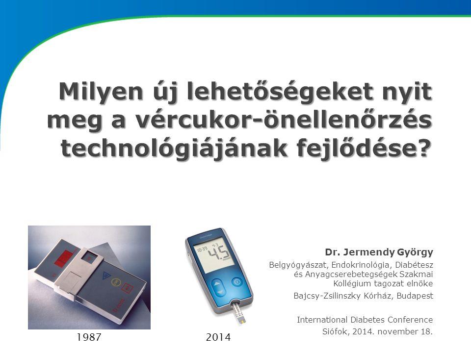  Az érintettek számának drámai mértékű növekedése (1994: ~110 M, 2000: 175 M, 2010: 239 M, 2030: 552 M)  A 2-es típusú cukorbetegség prevalenciájának emelkedése és egyre fiatalabb életkorban való manifesztálódása  Magyarországon 2011-ben végzett FINDRISC szűrővizsgálat eredményei alapján a diabetesről nem tudó betegek körében 15%-ban lehetett glukóz-intoleranciát igazolni
