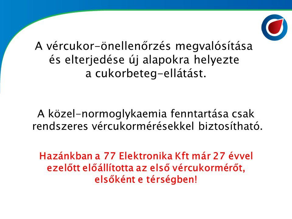  27 év folyamatos hazai fejlesztés és gyártás 2012 1987 2008 1996 1993 20002005 Dcont Optimum Plusz (2005) Első és egyetlen magyar mérnökök által, Magyarországon fejlesztett és gyártott magyarul beszélő, tehát magyar nyelvű készülék!