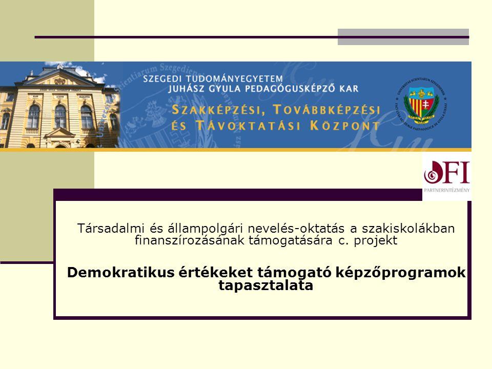 Társadalmi és állampolgári nevelés-oktatás a szakiskolákban finanszírozásának támogatására c.
