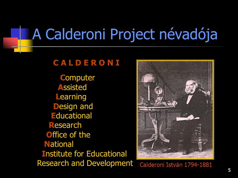 4 a Nemzeti Fejlesztési Ügynökség Humánerőforrás Programok Irányító Hatóságához benyújtott, és támogatott, az OFI-OPKM Calderoni Taneszköz-információs
