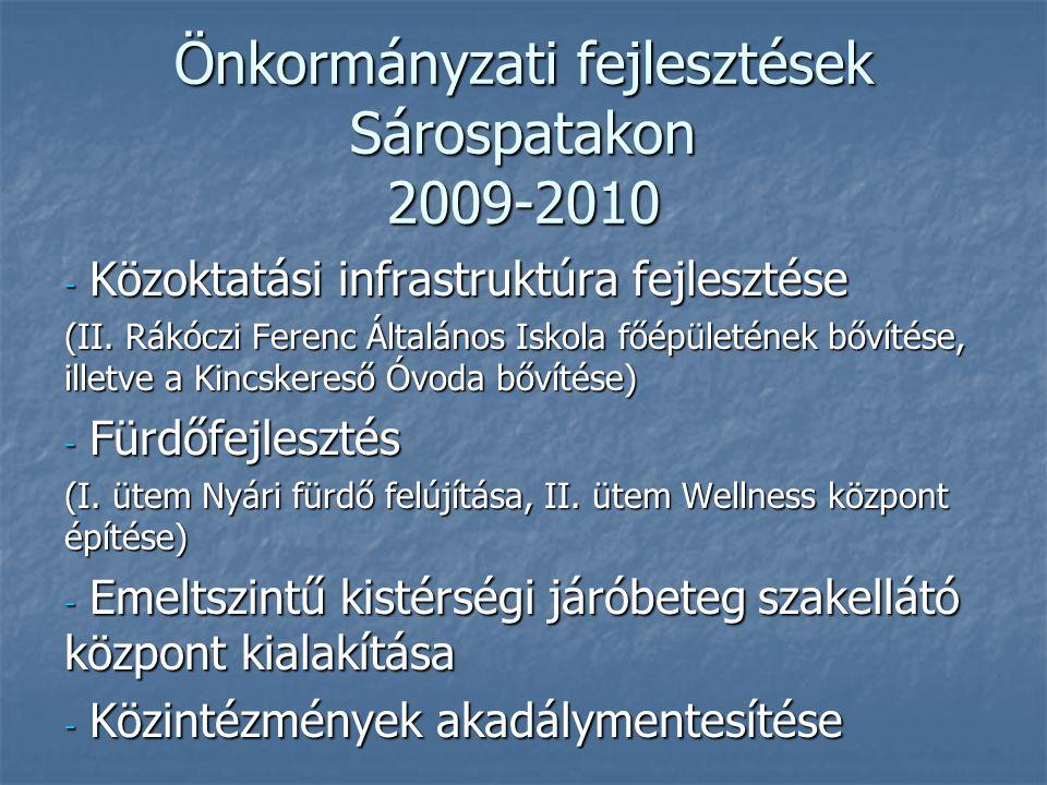 Önkormányzati fejlesztések Sárospatakon 2009-2010 - Közoktatási infrastruktúra fejlesztése (II.