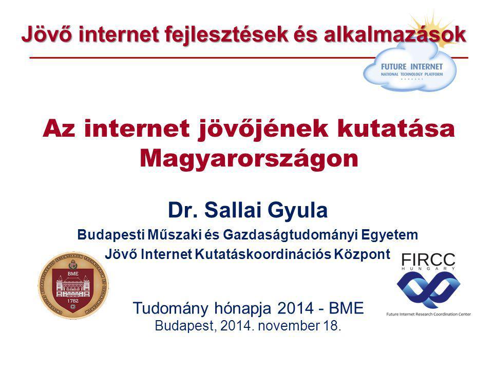 Az internet jövőjének kutatása Magyarországon Dr.