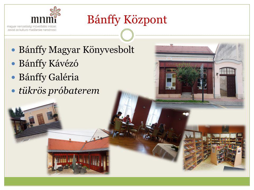 Bánffy Központ Bánffy Magyar Könyvesbolt Bánffy Kávézó Bánffy Galéria tükrös próbaterem