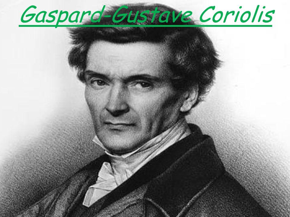 Gaspard-Gustave Coriolis