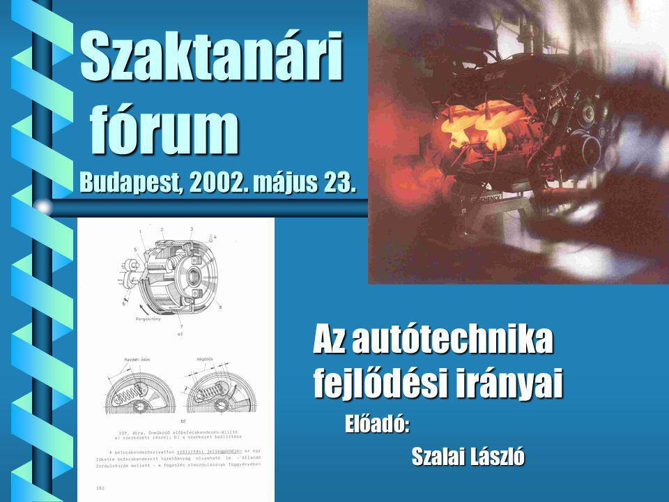 Szaktanári fórum Budapest, 2002. május 23.