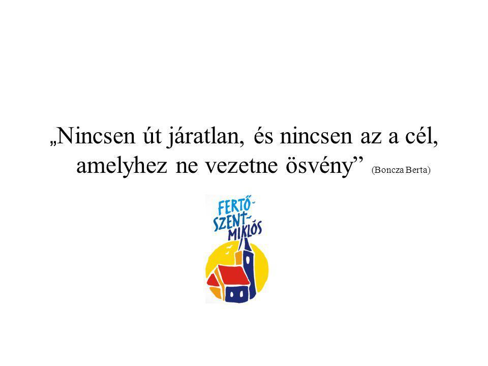 """"""" Nincsen út járatlan, és nincsen az a cél, amelyhez ne vezetne ösvény"""" (Boncza Berta)"""