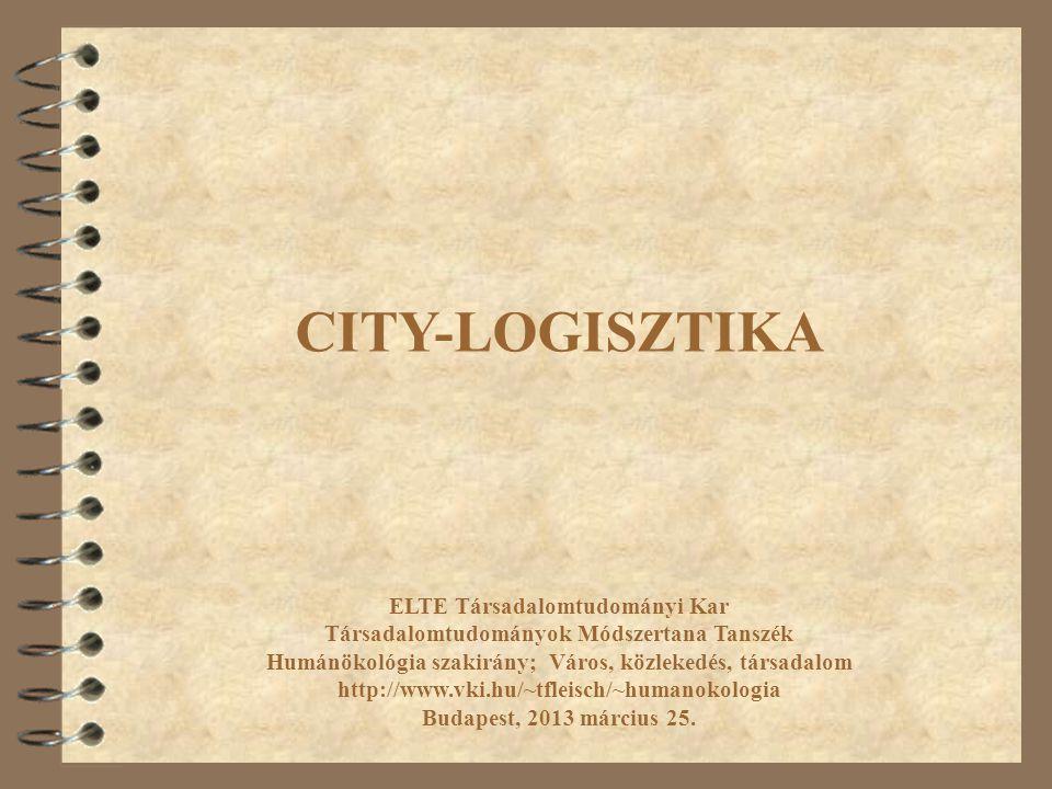 ELTE Társadalomtudományi Kar Társadalomtudományok Módszertana Tanszék Humánökológia szakirány; Város, közlekedés, társadalom http://www.vki.hu/~tfleis