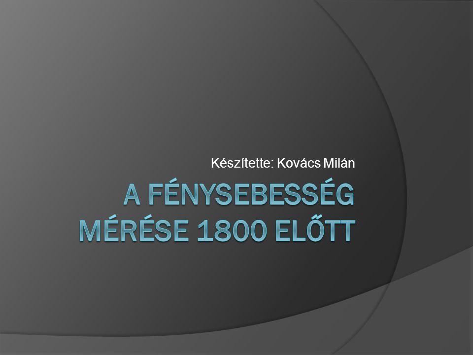 Készítette: Kovács Milán