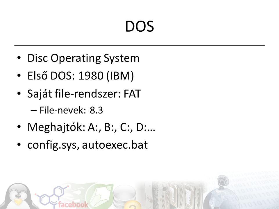Néhány DOS parancs Képernyőtörlés: cls File-ok listázása: dir Könyvtárváltás: cd..