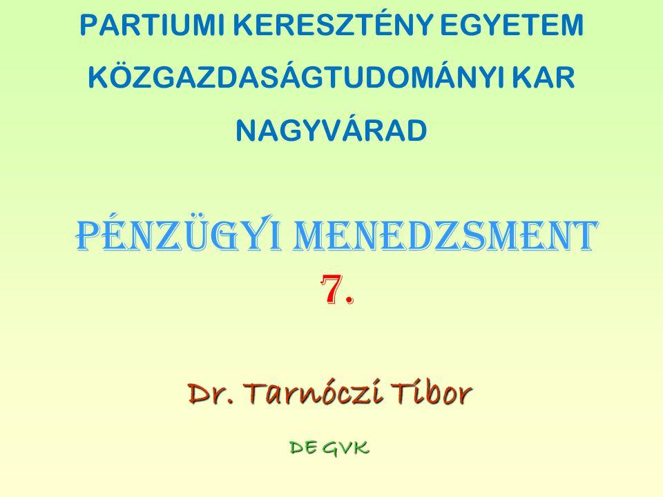 PÉNZÜGYI MENEDZSMENT 7.DE GVK Dr.
