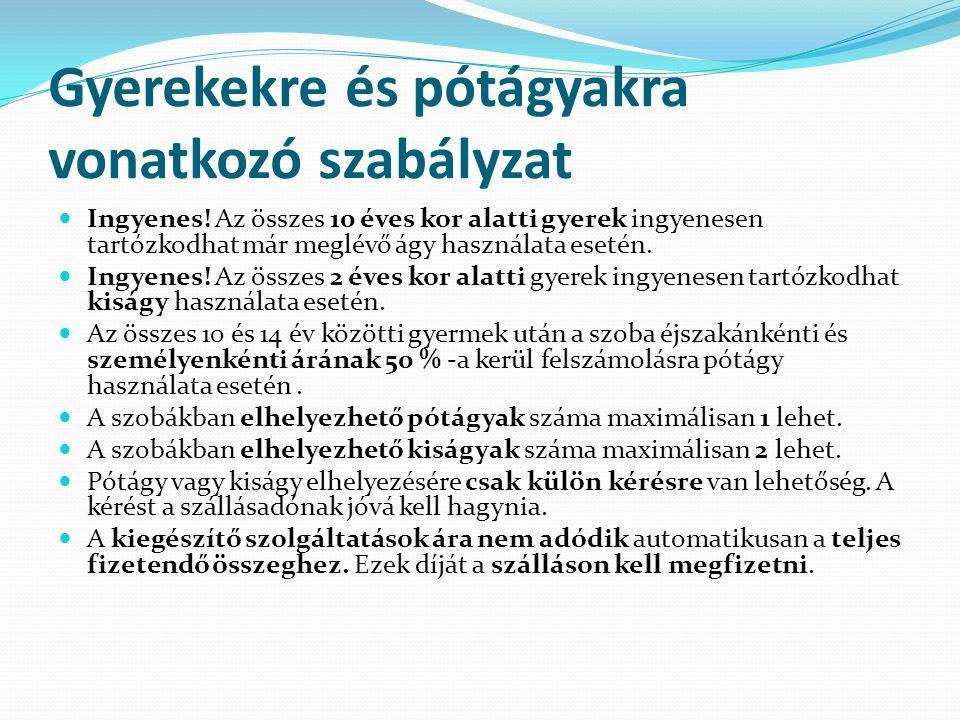 Gyerekekre és pótágyakra vonatkozó szabályzat Ingyenes.