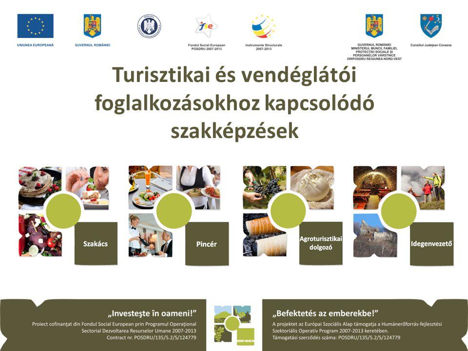 Turisztikai és vendéglátói foglalkozásokhoz kapcsolódó szakképzések