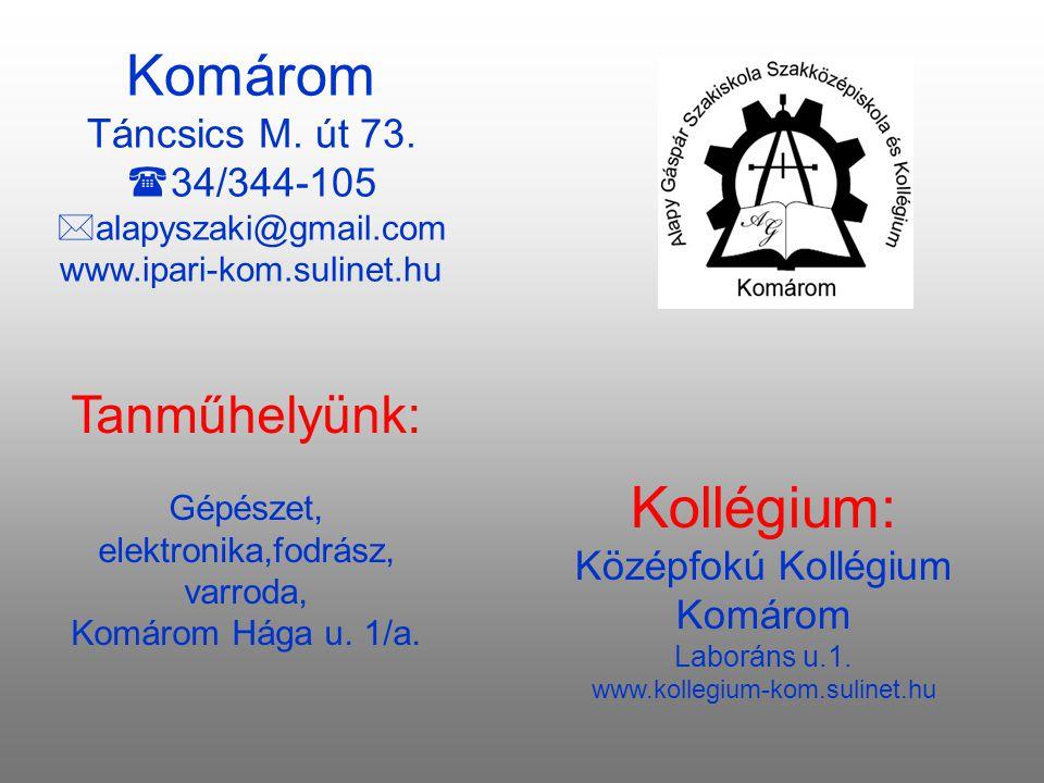 Tanműhelyünk: Gépészet, elektronika,fodrász, varroda, Komárom Hága u.