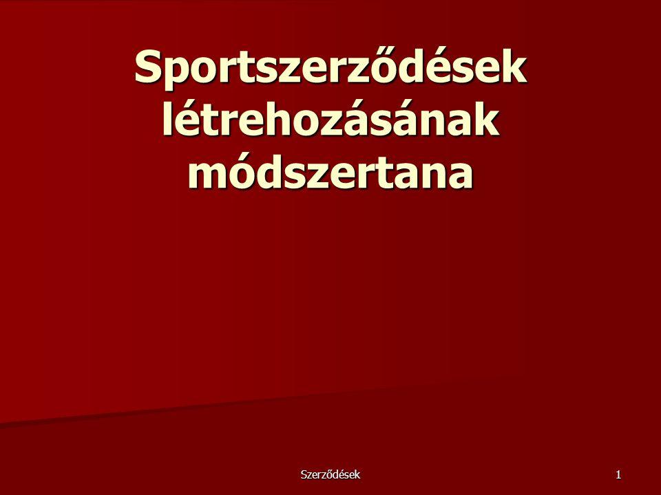 Szerződések1 Sportszerződések létrehozásának módszertana