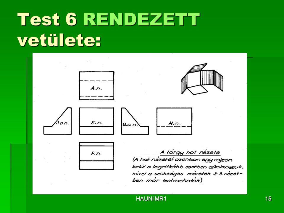 Test 6 RENDEZETT vetülete: HAUNI MR115